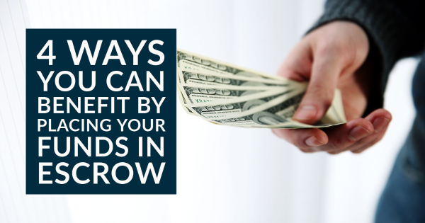 placing funds in escrow